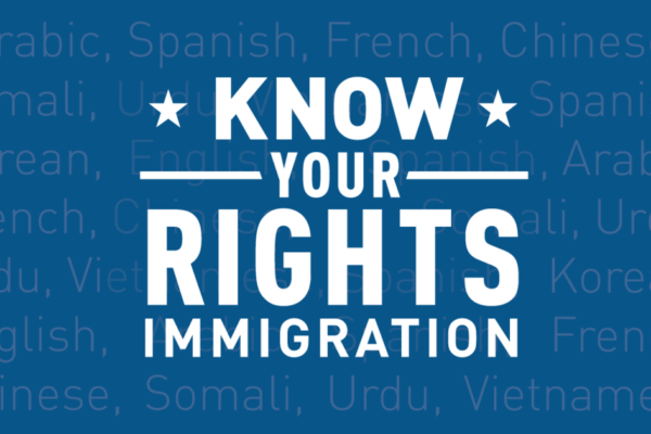 Know Your Rights Immigration